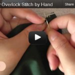 How to overlock stitch by hand video tutorials